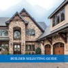Your Guide To: Builder Selection | Ridgeline Construction Group